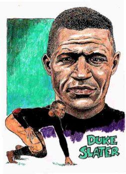 Duke Slater drawing from Bob Carroll