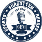 Sports Forgotten Heroes Podcast Logo