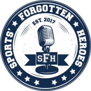 Sports Forgotten Heroes Podcast Logo