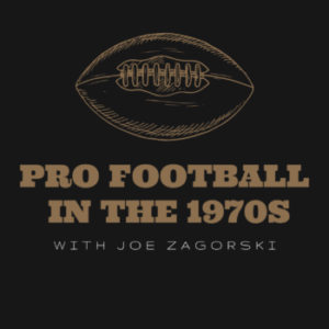 Pro Footbll in the 1970s